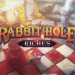 Rabbit Hole Riches jeu casino en ligne